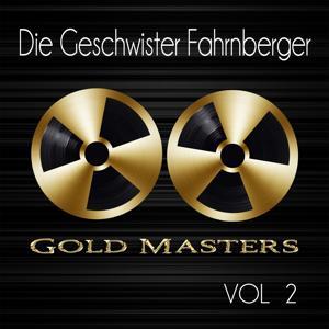 Gold Masters: Die Geschwister Fahrnberger, Vol. 1