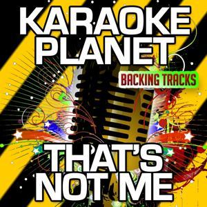 That's Not Me (Karaoke Version) (Originally Performed By Skepta & JME)