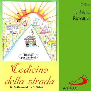 Collana didattica ricreativa: codicino della strada (Recital per bambini)