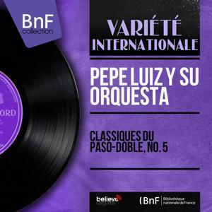Classiques Du Paso-Doble, No. 5 (Mono Version)
