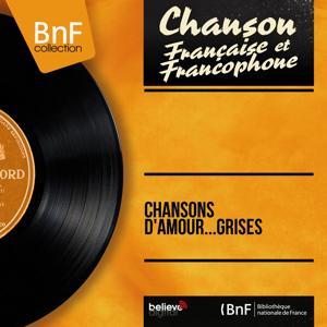 Chansons d'amour...Grises (Mono Version)