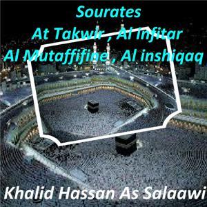 Sourates At Takwir, Al Infitar, Al Mutaffifine, Al Inshiqaq (Quran)