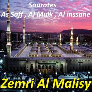 Sourates As Saff, Al Mulk, Al Inssane (Quran)