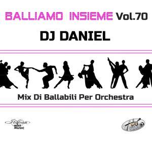 Balliamo insieme, Vol. 70 (Mix di ballabili per orchestra)