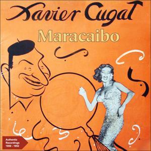 Maracaibo (Original Recordings 1950 -1952)