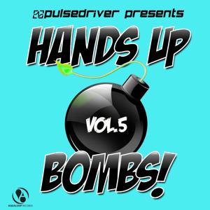 Presents Hands up Bombs!, Vol.5