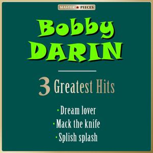 Masterpieces Presents Bobby Darin: 3 Greatest Hits