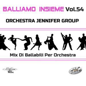 Balliamo insieme, Vol. 54 (Mix di ballabili per orchestre)