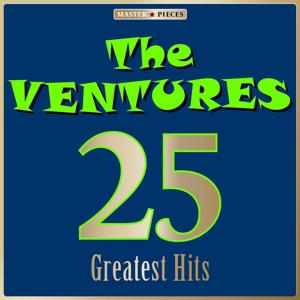 Masterpieces Presents The Ventures: 25 Greatest Hits