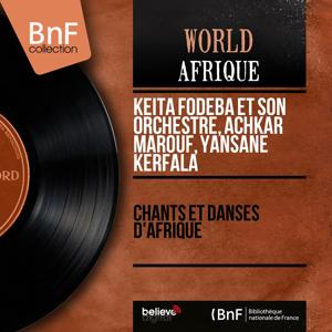 Chants et danses d'Afrique (Mono Version)