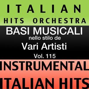 Basi musicale nello stilo dei vari artisti (instrumental karaoke tracks) Vol. 115
