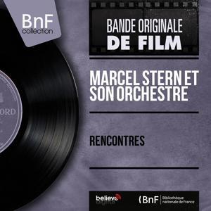 Rencontres (Original Motion Picture, Mono Version)