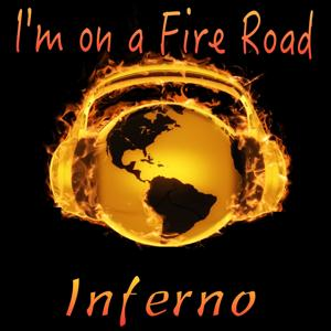 I'm on a Fire Road
