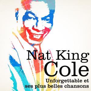 Nat King Cole : Unforgettable et ses plus belles chansons, vol. 2