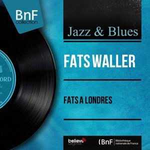Fats à Londres (Mono Version)