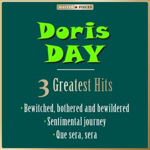 Masterpieces Presents Doris Day: 3 Greatest Hits