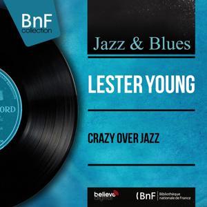 Crazy Over Jazz (Mono Version)