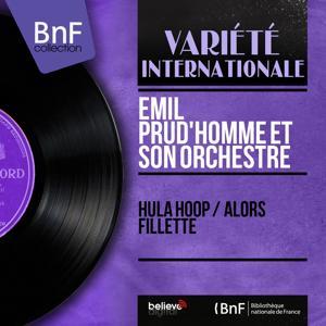 Hula Hoop / Alors fillette (Mono Version)