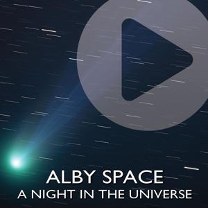 A Night in the Universe
