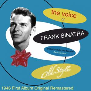 The Voice of Frank Sinatra (1946 First Album Remastered)