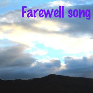 Goodbye (Farewell Song)