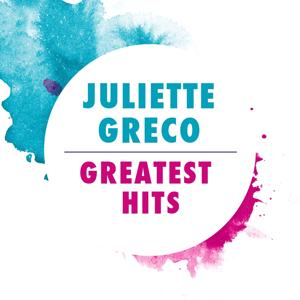 Juliette Gréco : Greatest Hits