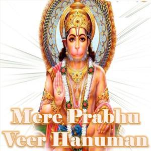 Mere Prabhu Veer Hanuman