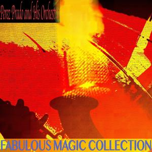 Fabulous Magic Collection (Remastered)