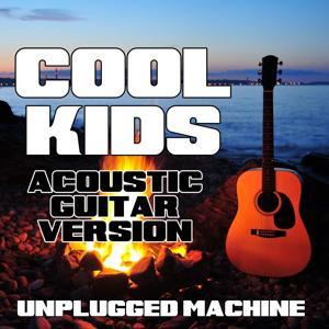 Cool Kids (Acoustic Guitar Version)