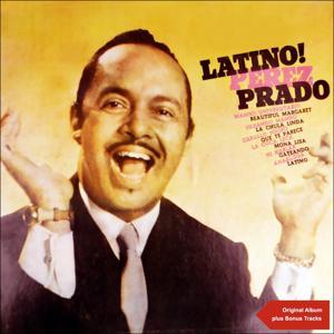Latino! (Original Album Plus Bonus Tracks)