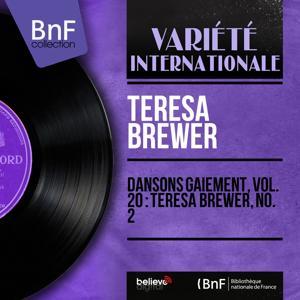 Dansons gaiement, vol. 20 : Teresa Brewer, no. 2 (Mono Version)