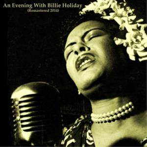 An Evening with Billie Holiday (Remastered 2014)