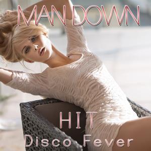 Man Down (Hit)