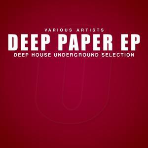 Deep Paper (Deep House Underground Selection)