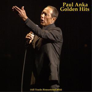 Paul Anka Golden Hits (Remastered 2014)