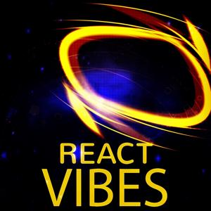 React Vibes (Top 50 2015 Summer Extended Tracks for DJs Electro House Session)