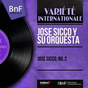José Sicco, No. 2 (Mono Version)