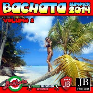 Bachata Summer 2014, Vol. 2