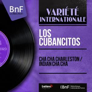 Cha Cha Charleston / Indian Cha Cha (Mono Version)
