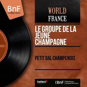 Petit bal champenois (Mono Version)