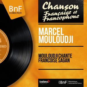 Mouloudji chante Françoise Sagan (Mono Version)