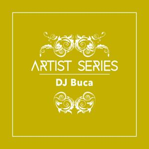 Artist Series: DJ Buca