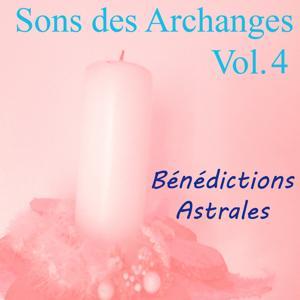 Sons des archanges, vol. 4 (Bénédictions astrales)
