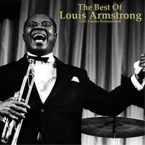 The Best of Louis Armstrong (Remastered)