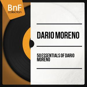 50 Essentials of Dario Moreno (Mono Version)