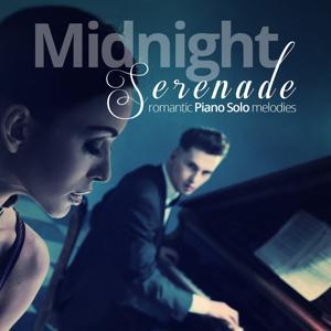 Midnight Serenade (Romantic Piano Solo Melodies)