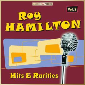 Masterpieces Presents Roy Hamilton: Hits & Rarities, Vol. 2 (47 Tracks)