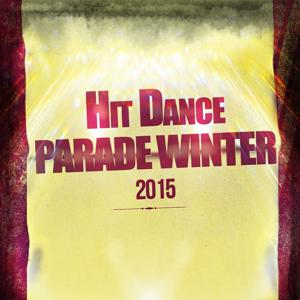 Hit Dance Parade Winter 2015 (50 Extended Tracks the Very Best of 2014/2015 Dance Ibiza & Miami Hits)
