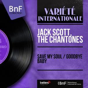 Save My Soul / Goodbye Baby (Mono Version)