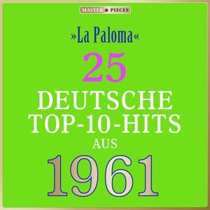 Masterpieces presents Freddy Quinn: La Paloma (25 deutsche Top-10-Hits aus 1961 (Compilation))